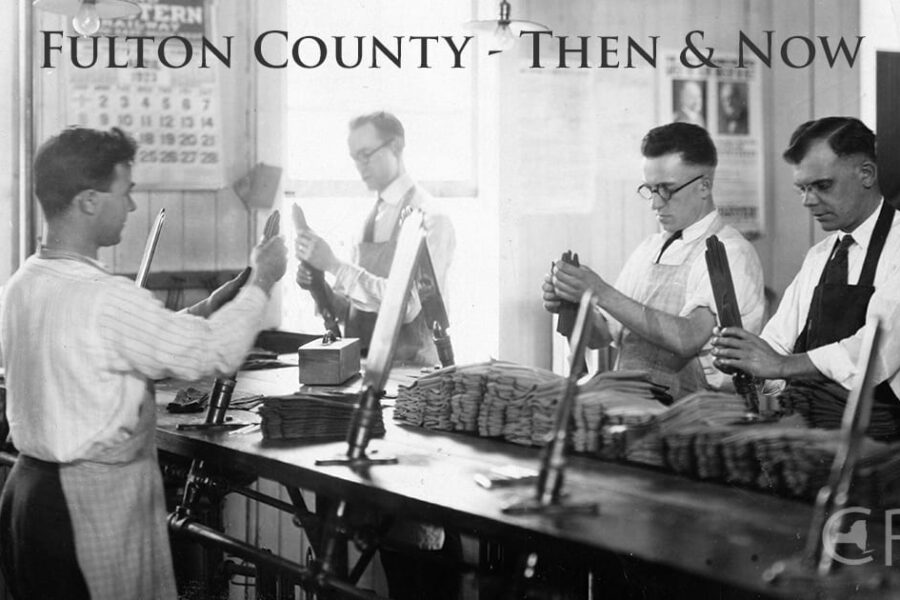 Fulton County, Then and Now