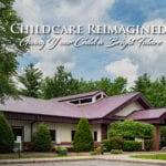 Childcare Reimagined:
