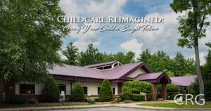 Child Care Reimagined